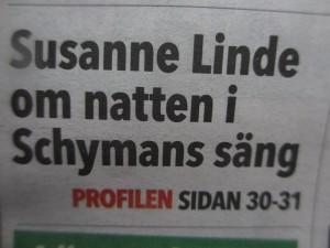 Susanne Linde om natten i Schymans säng