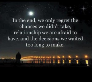 In the end we regret