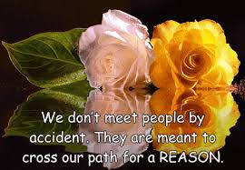 We dont meet people by accident