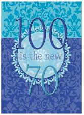 100-is-the-new-70