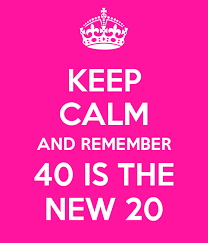 40-is-the-new-20